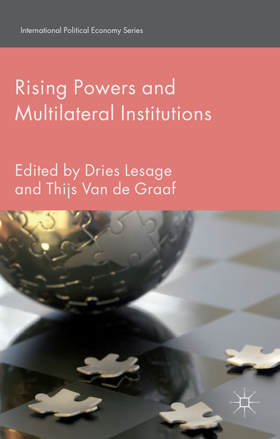 Rising Powers and Multilateral Institutions (cover)